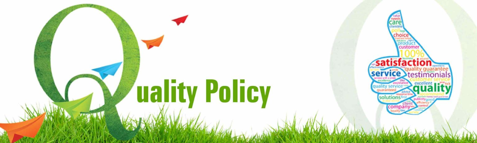 Quality Policy : Sansar Green